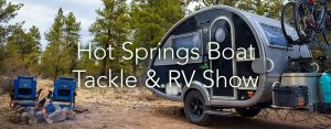 Hot Springs Boat, Tackle & RV Show